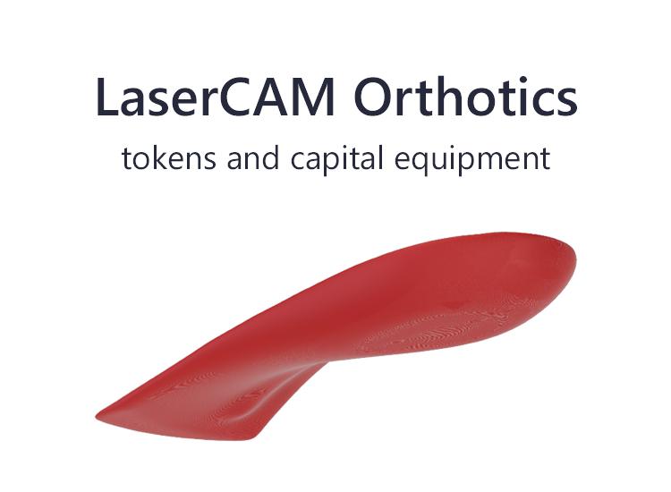 LaserCAM Orthotics